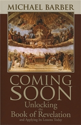 Coming Soon: Unlocking the Book of Revelation and Applying Its Lessons Today