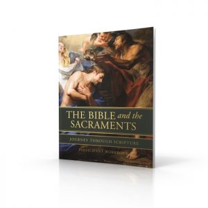 The Bible and the Sacraments Participant Workbook