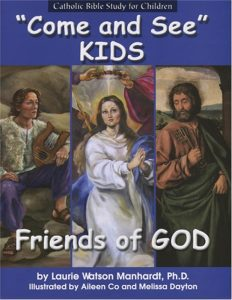 Come and See Kids: Friends of God