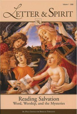 Letter & Spirit, Vol. 1: Reading Salvation