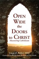 Open Wide the Doors to Christ: Discovering Catholicism