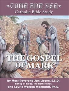 Come and See: The Gospel of Mark