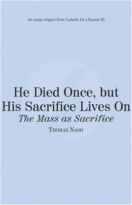 He died once but his sacrifice lives on the mass as sacrifice he died once but his sacrifice lives on the mass as sacrifice ebook fandeluxe Document