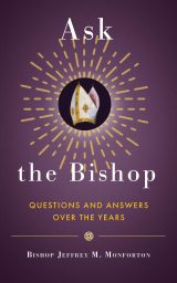 Ask the Bishop